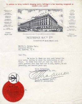 Typescript letter dated 11 March 1936 addressed to the London Museum from Miss C.E.L. Chapman of Selfridges & Company Ltd concerning the history of ashtrays. The letterheads are printed with illustrations of the Oxford Street department store.Chicago businessman Harry Gordon Selfridge opened Selfridges Department Store at the unfashionable end of Oxford Street in 1909. By the 1920s the premises, covering eleven acres, were the largest of their kind in Europe.