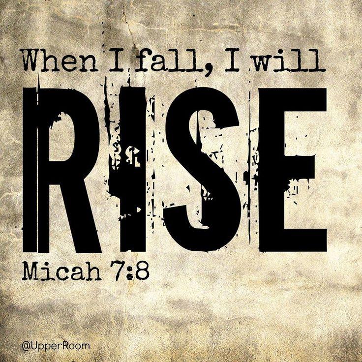 Micah 7:8   https://www.facebook.com/photo.php?fbid=10152515025118151