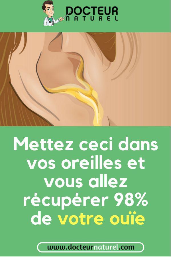 Mettez ceci dans vos oreilles et vous allez récupérer 98% de votre ouïe