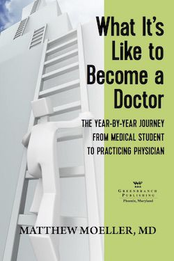 New Book for anyone considering becoming a doctor - What It's Like to Become a Doctor: A Year-by-Year Journey from Medical Student to Practicing Physician