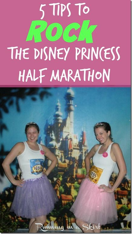 5 Tips to ROCK the Disney Princess Half Marathon! From outfit ideas, running tips to race and expo information... this post is your guide to the best race ever! / Running in a Skirt