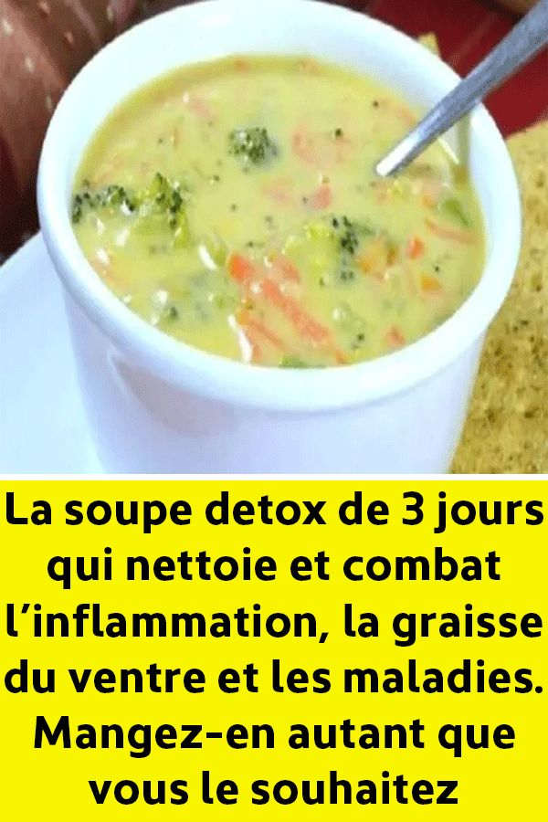 The 3-day detox soup that cleans and fights inflammation, belly fat and diseases. Eat as much as you want!
