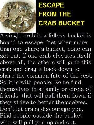 School boy, Bookworm, Nerd...all ways of being a crab in a bucket!