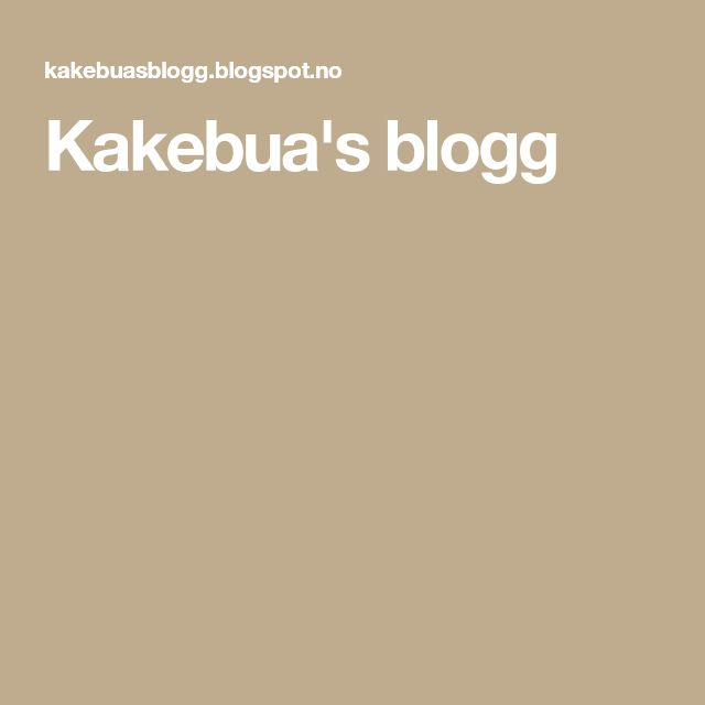 Kakebua's blogg