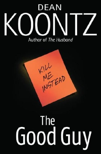 Anything Dean Koontz is awesome