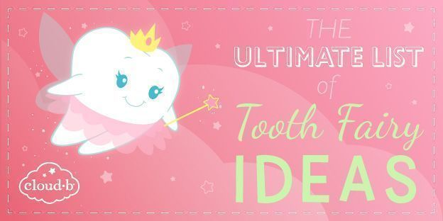 Ultimate List Of Tooth Fairy Ideas Cloud B Toothfairyideas Ultimate List Of Tooth Fai In 2020 Tooth Fairy Letter Tooth Fairy Certificate Tooth Fairy Letter Template