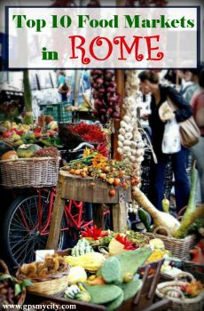 An insider's guide to the best food markets in Rome. You have to visit these food markets to experience the culinary culture in Rome.