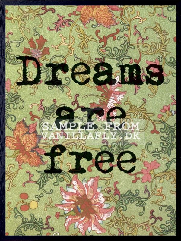 POSTERS DREAMS ARE FREE - shown with black frame