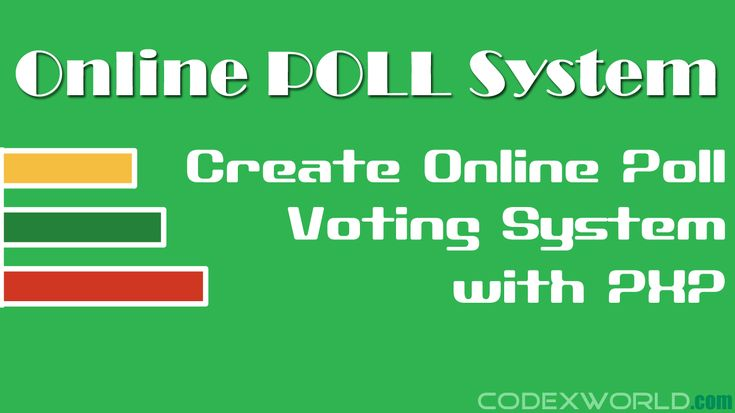 Web Poll and Voting System – Build your own poll script using PHP. Simple script to create online poll and voting system with PHP and MySQL.