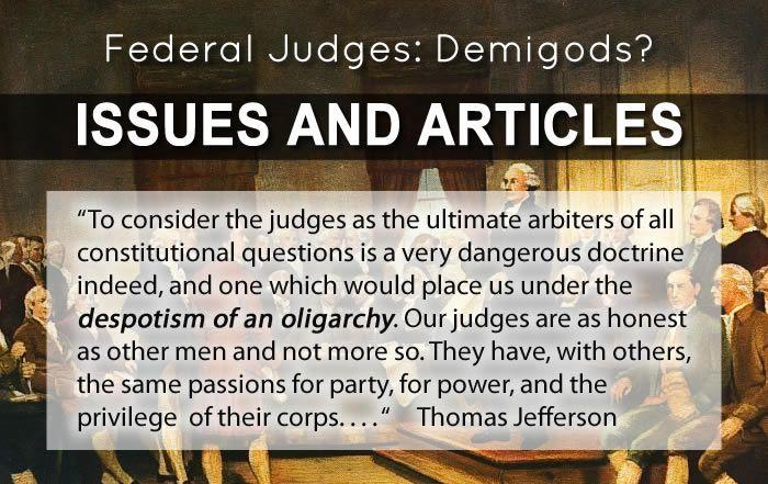 Federal Judges: Demigods?