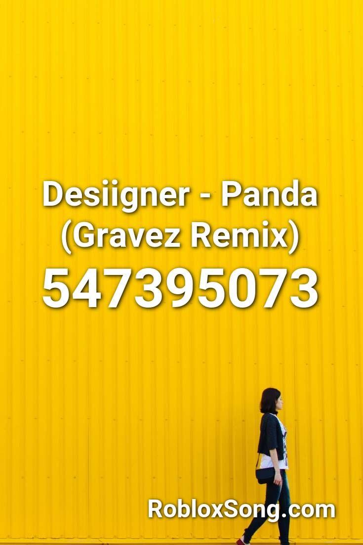 Desiigner Panda Gravez Remix Roblox Id Roblox Music Codes In
