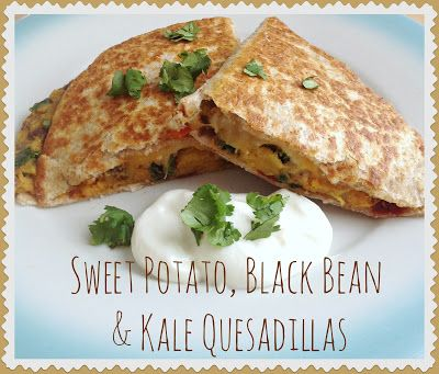 Everyday is a Holiday: Sweet Potato, Black Bean & Kale Quesadillas ...