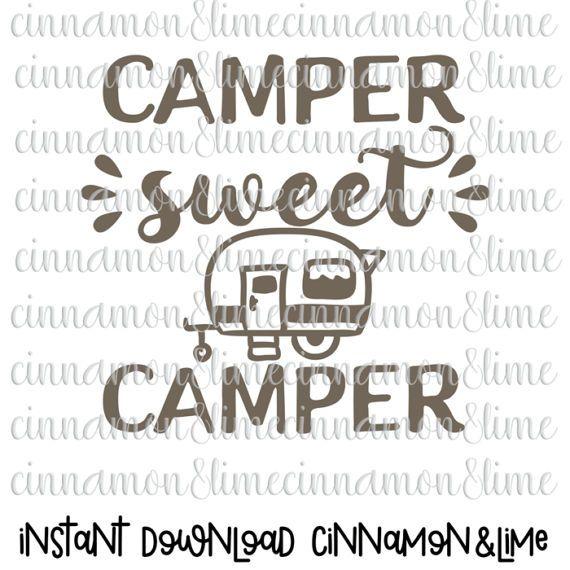 Camping Svg Camper Sweet Camper Svg Camping Clipart Camper