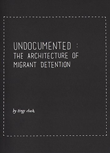 Undocumented - The Architecture Of Migrant Detention by Tings Chak http://www.amazon.com/dp/9492058006/ref=cm_sw_r_pi_dp_-onAvb1CMZ0S0