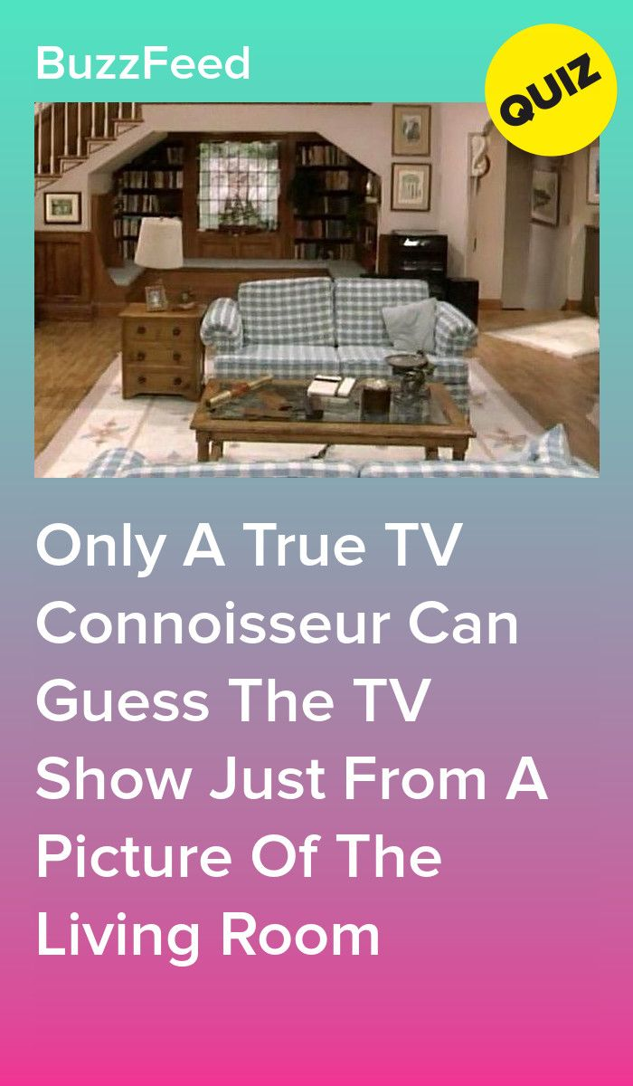 Can You Guess The Tv Show Based On The Living Room True Tv Life In Pieces Tv Shows