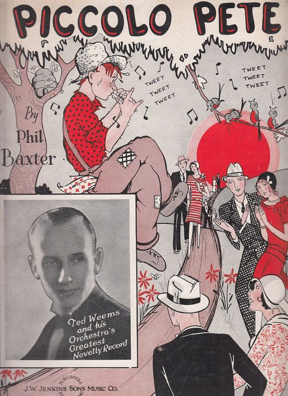 Piccolo Pete 1929 Sheet Music by Phil Baxter Ted Weems