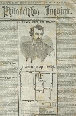 Philadelphia Inquirer from April 17, 1865 with Front Page featuring woodcut of J. Wilkes Booth, Lincoln Assassin and a location map of the great tragedy. sc