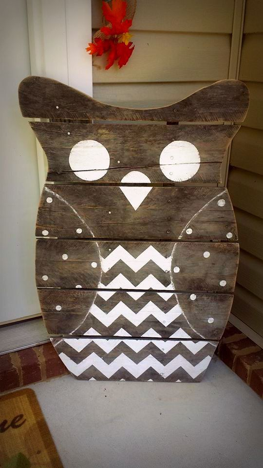 Here is an example of a *Reclaimed Wood Owl *. I decorate mine for each season and he sits out on my front porch to greet all my friends and