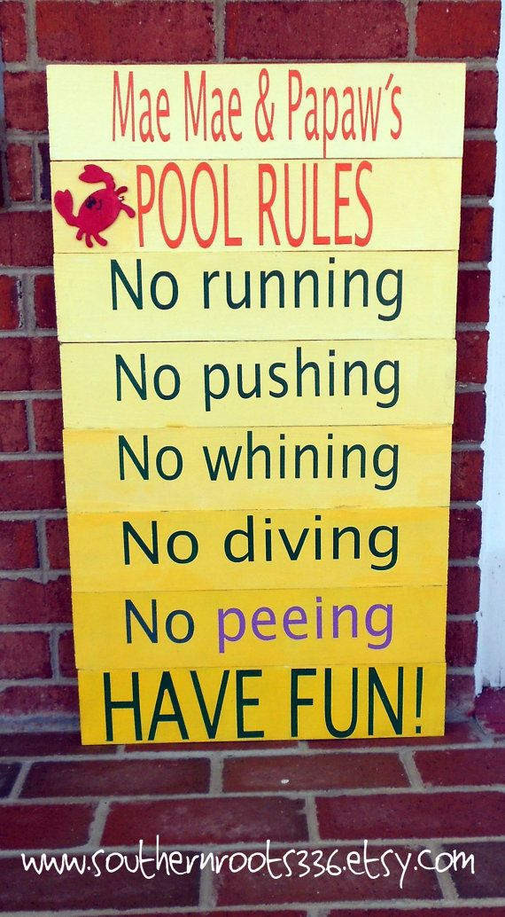 Custom Outdoor/Pool Rules Sign by SouthernRoots336 on Etsy, $55.00-turquoise though...