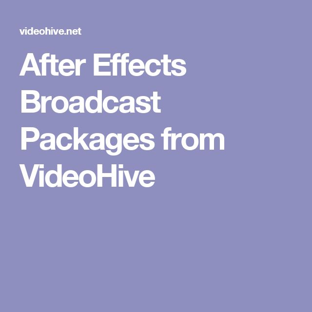 After Effects Broadcast Packages from VideoHive