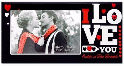 """Ramka harmony to doskonały pomysł na walentynki.  """"I love you"""" """" Szaleję za Tobą kochanie"""".  W ramce właśnie z takim napisem można umieścić wspólne zdjęcie."""