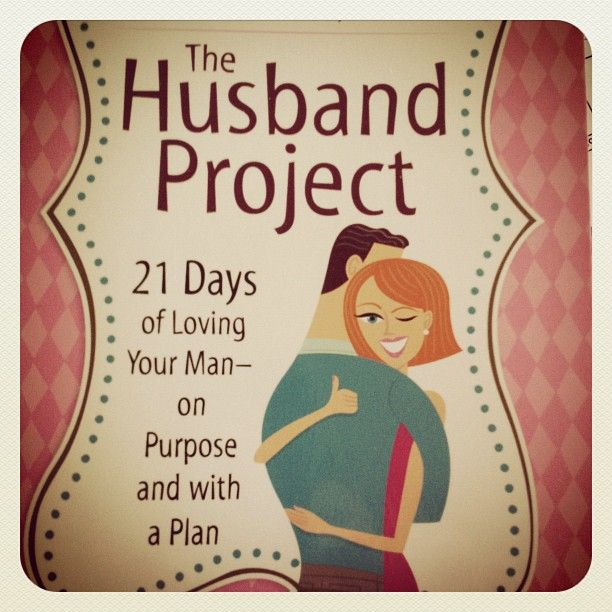 The Husband Project:  21 Days of Loving Your Man on Purpose and with a PlanProjects Signs, Plans Pin, Husband Projects, Living Life With Purpose, Husband Love Your Wife Quotes, Joy Mothers, 21 Day, Interesting Ideas, Diy Marriage Help Ideas