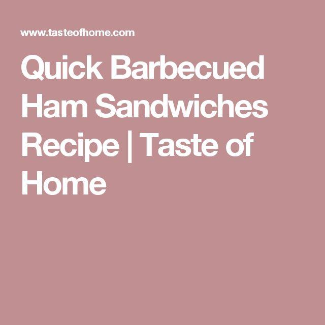 Quick Barbecued Ham Sandwiches Recipe | Taste of Home