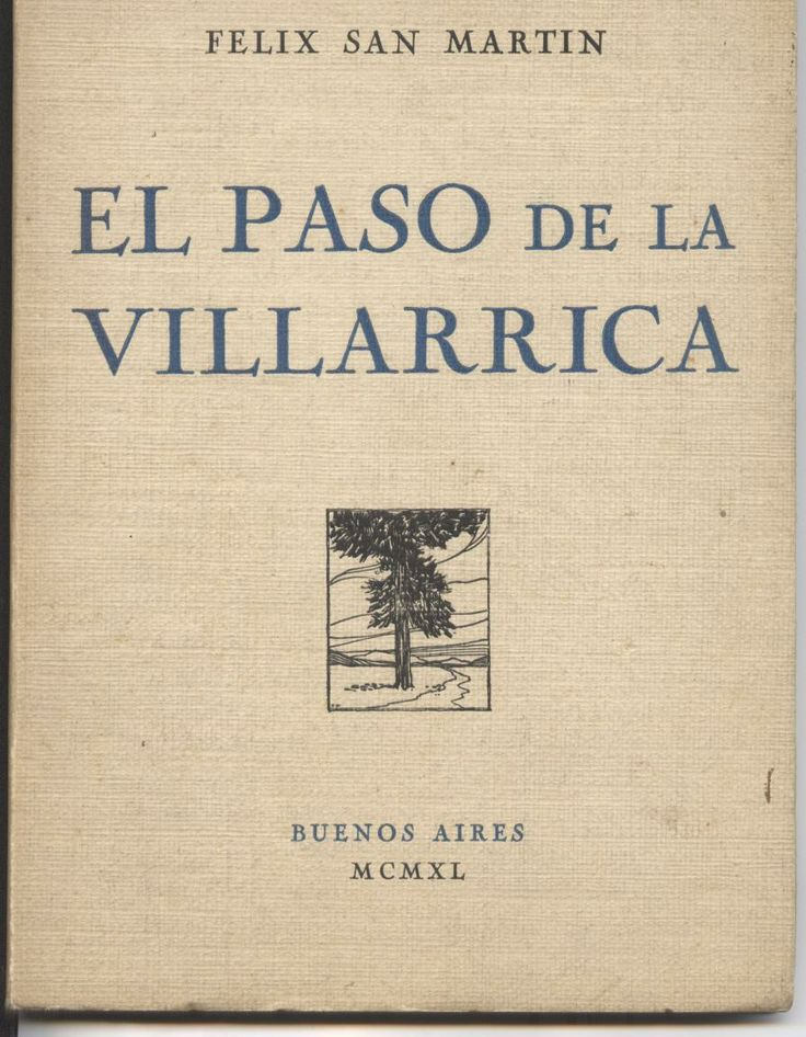 El Paso de la Villarrica - Félix San Martin