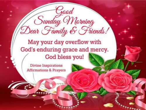 Good Sunday Morning Dear Family