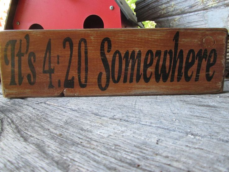 Primitive Wood Sign Its 420 Somewhere Handmade OOAK Distressed Bar Cabin Decor by FoothillPrimitives on Etsy