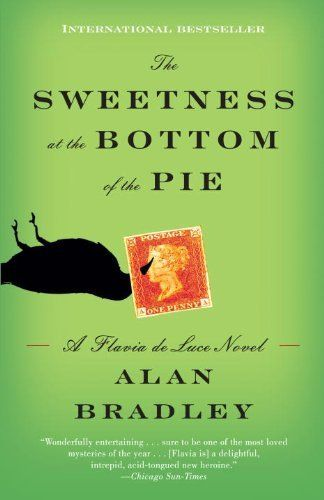 The Sweetness at the Bottom of the Pie: A Flavia de Luce Novel by Alan Bradley, http://www.amazon.com/dp/B0027G6XDS/ref=cm_sw_r_pi_dp_fTYNsb1R8XD8J