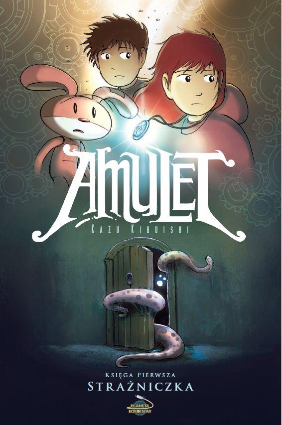 """Kazu Kibuishi (sc. & rys.), """"Amulet #1: Strażniczka"""", Planeta Komiksów, 2016."""