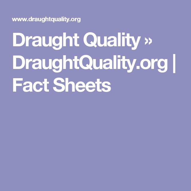 Draught Beer Quality Fact Sheets | DraughtQuality.org