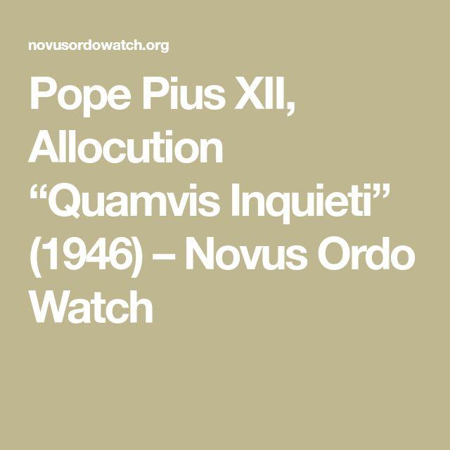 """Pope Pius XII, Allocution """"Quamvis Inquieti"""" (1946) – Novus Ordo Watch"""