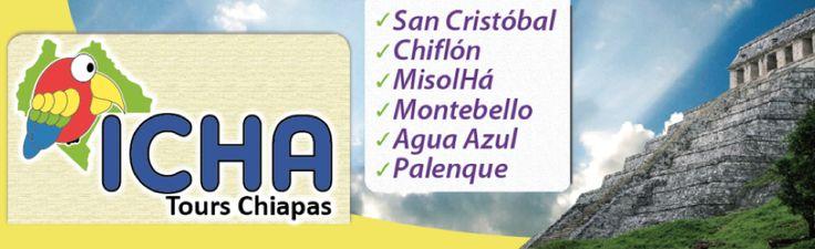 Icha Tours en Chiapas!