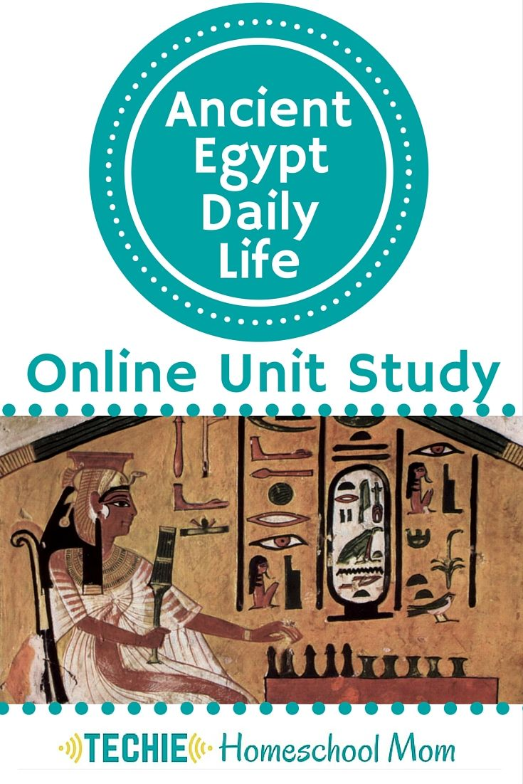 Learn about Daily Life in Ancient Egypt with Online Unit Studies.