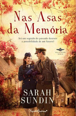 Nas Asas da Memória, Sarah Sundin