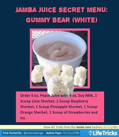 Jamba Juice Secret Menu: Gummy Bear (White)
