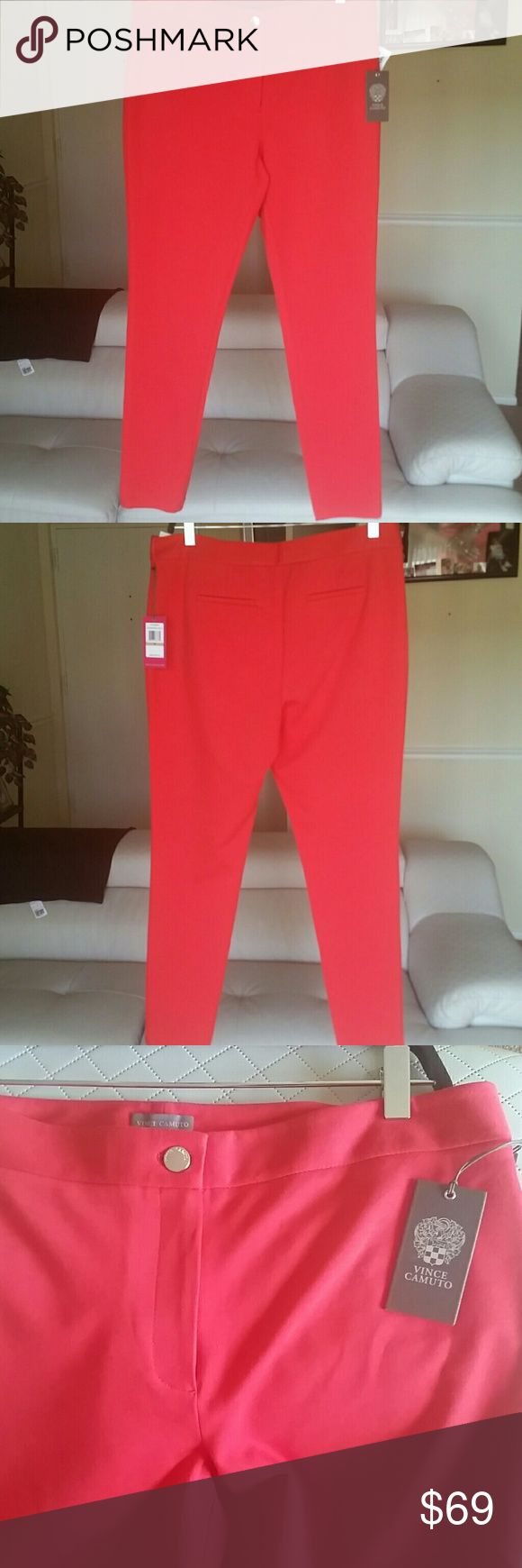 VINCE CAMUTO Skinny  RIPE TOMATO PANT ( SIZE 12 ) Vince Camuto Women Skinny pant with buttoned, zipper closure, two pockets in the back,  SIZE 12..67% VISCOSE, 28% NYLON, 5% elastane. Machine wash. .NEVER WORN Vince Camuto Pants Skinny