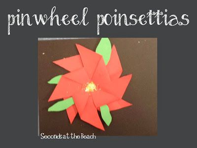 Fun art project for the holidays or after The Legend of the Poinsettia. Make a 3-D poinsettia with a pinwheel pattern and red construction paper. Add glitter center for the flower in the middle of the poinsettia and green leaves.