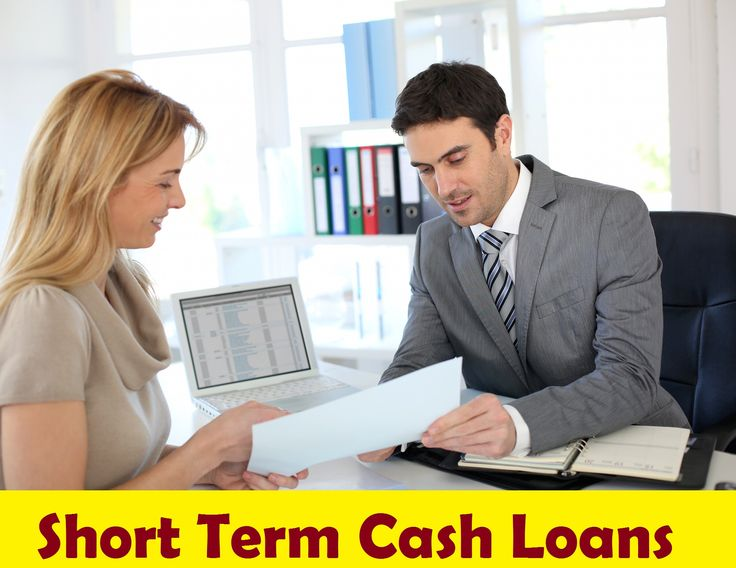 Short Term Cash Loans are correct Funds or Financial Help at the Right Time
