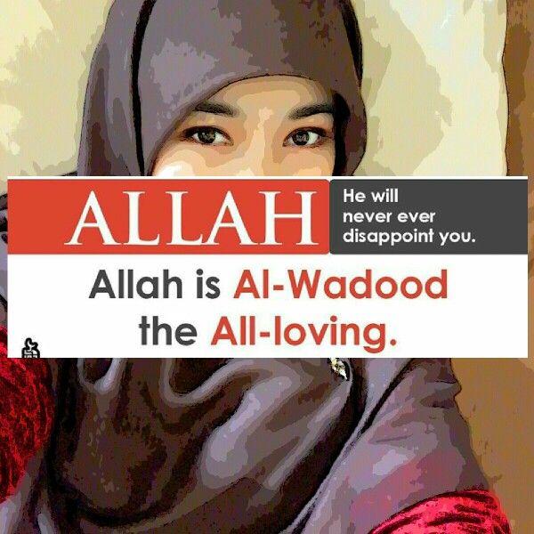 Allah is Al-Wadood the All-loving