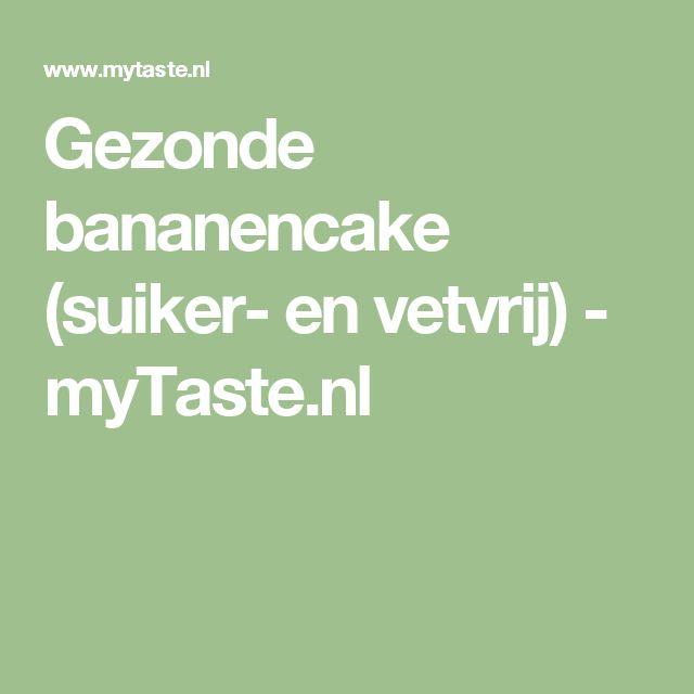 Gezonde bananencake (suiker- en vetvrij) - myTaste.nl