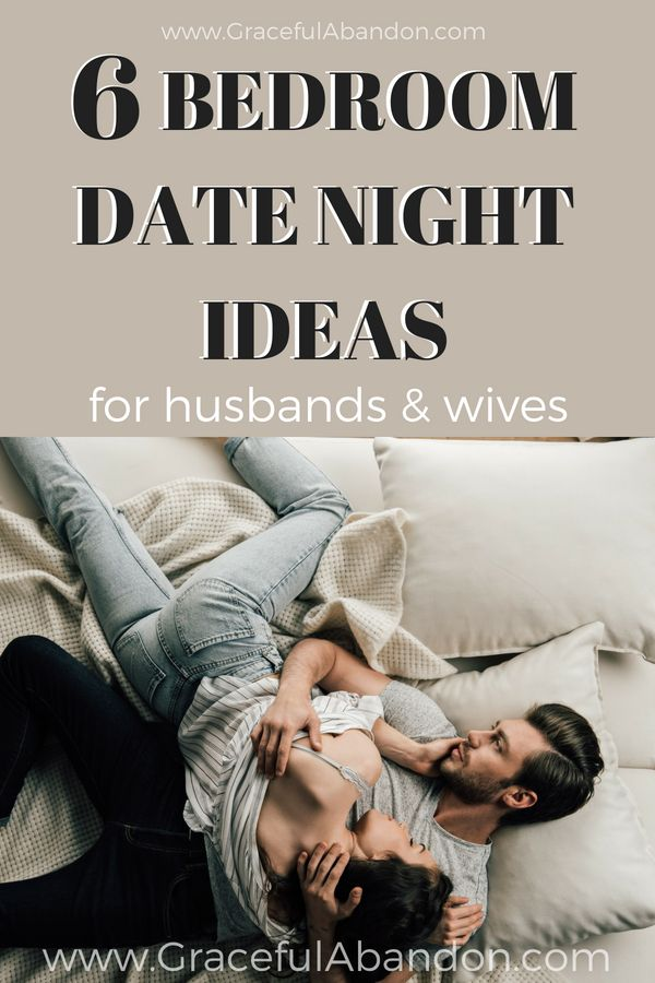 6 Bed room Date Night time Concepts For Husbands & Wives