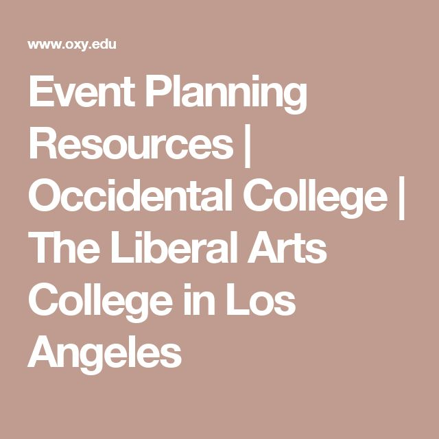 Event Planning Resources | Occidental College | The Liberal Arts College in Los Angeles