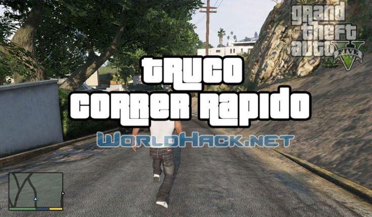 Truco Correr Rápido GTA 5 - WorldHack.net