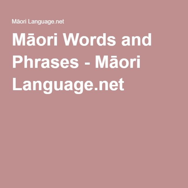 Māori Words and Phrases - Māori Language.net