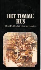 """""""Det tomme hus - og andre Sherlock Holmes-bedrifter"""" av Sir Arthur Conan Doyle"""