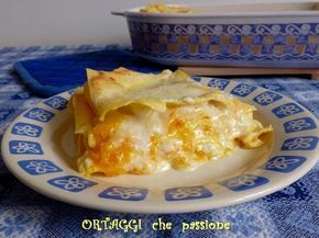 Lasagne con zucca e ricotta -  pasta recipe with pumpkin