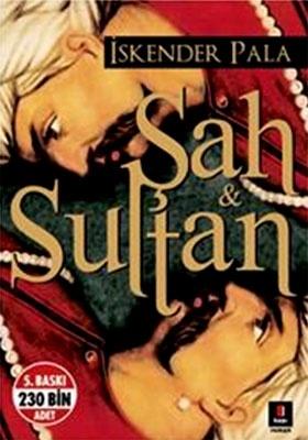 ŞAH & SULTAN - İSKENDER PALA http://www.kitapgalerisi.com/sAH-SULTAN_100273.html#0